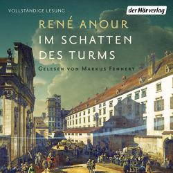 Im Schatten des Turms von Anour,  René, Fennert,  Markus