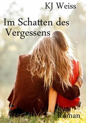 Im Schatten des Vergessens von Weiss,  K. J.