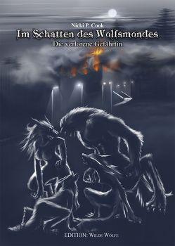 Im Schatten des Wolfsmondes von Cook,  Nicki P.