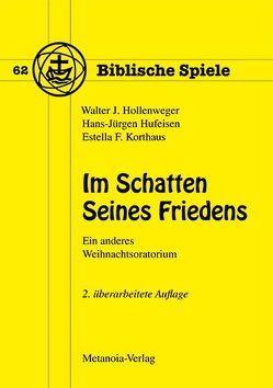 Im Schatten Seines Friedens von Hollenweger,  Walter J, Hufeisen,  Hans J