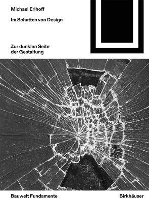 Im Schatten von Design von Erlhoff,  Michael