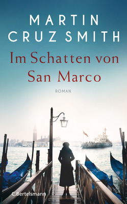 Im Schatten von San Marco von Cruz Smith,  Martin, Schmidt,  Rainer