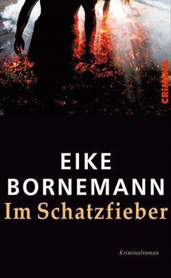 Im Schatzfieber von Bornemann,  Eike