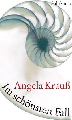 Im schönsten Fall von Krauß,  Angela