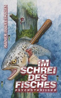 Im Schrei des Fisches von Mauelshagen,  Rainer