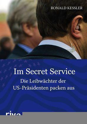 Im Secret Service von Kessler,  Ronald