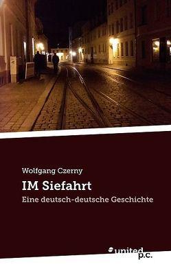 IM Siefahrt von Czerny,  Wolfgang
