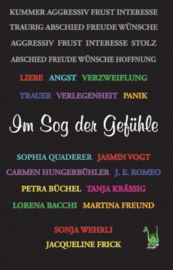 Im Sog der Gefühle von Frick,  Jacqueline, Wehrli,  Sonja