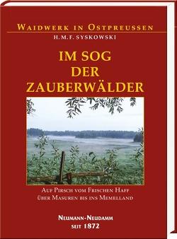 Im Sog der Zauberwälder von Syskowski,  H.M.F.