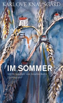 Im Sommer von Berf,  Paul, Knausgard,  Karl Ove