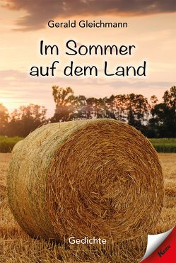 Im Sommer auf dem Land von Gleichmann,  Gerald