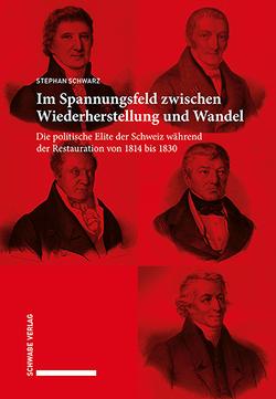 Im Spannungsfeld zwischen Wiederherstellung und Wandel von Schwarz,  Stephan