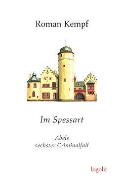 Im Spessart von Kempf,  Roman