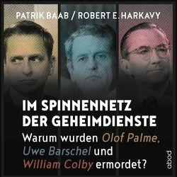 Im Spinnennetz der Geheimdienste von Baab,  Patrik, Harkavy,  Robert E., Zwingmann,  Patrick