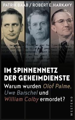 Im Spinnennetz der Geheimdienste von Baab,  Patrik, Harkavy,  Robert E.