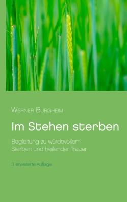 Im Stehen sterben von Burgheim,  Werner