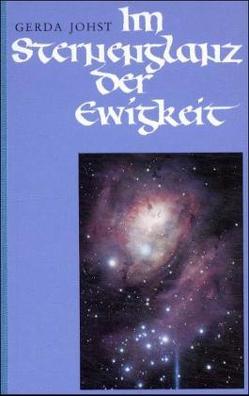 Im Sternenglanz der Ewigkeit von Johst,  Gerda
