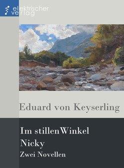 Im stillen Winkel, Nicky von Keyserling,  Eduard von