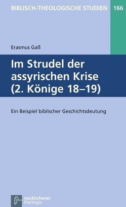 Im Strudel der assyrischen Krise (2. Könige 18-19) von Frey,  Jörg, Gaß,  Erasmus, Hartenstein,  Friedhelm, Janowski,  Bernd, Konradt,  Matthias