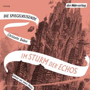 Im Sturm der Echos von Dabos,  Christelle, Maire,  Laura, Thoma,  Amelie