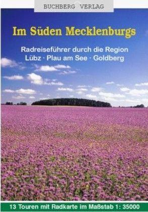 Im Süden Mecklenburgs von Forejt,  Sabine, Friedrich,  Carl, Hirrich,  Klaus, Steinhäuser,  Udo