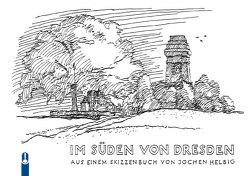 Im Süden von Dresden von Helbig,  Jochen