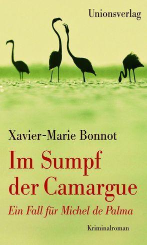 Im Sumpf der Camargue von Bonnot,  Xavier-Marie, Scheffel,  Tobias