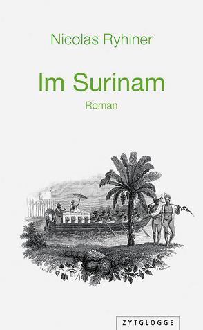Im Surinam von Ryhiner,  Nicolas