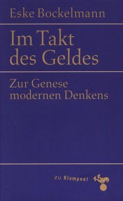 Im Takt des Geldes von Bockelmann,  Eske