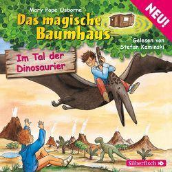 Im Tal der Dinosaurier (Das magische Baumhaus 1) von Kaminski,  Stefan, Pope Osborne,  Mary, Rahn,  Sabine