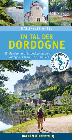 Im Tal der Dordogne von Holtkamp,  Stefanie