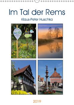 Im Tal der Rems (Wandkalender 2019 DIN A3 hoch) von Huschka u.a.,  Klaus-Peter