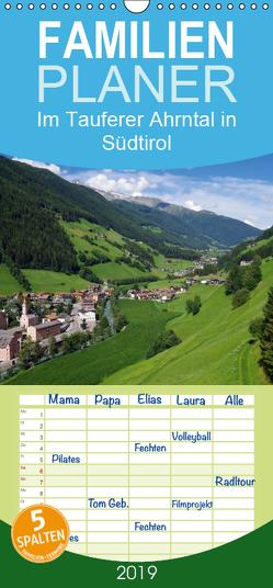 Im Tauferer Ahrntal in Südtirol – Familienplaner hoch (Wandkalender 2019 , 21 cm x 45 cm, hoch) von Seidel,  Thilo