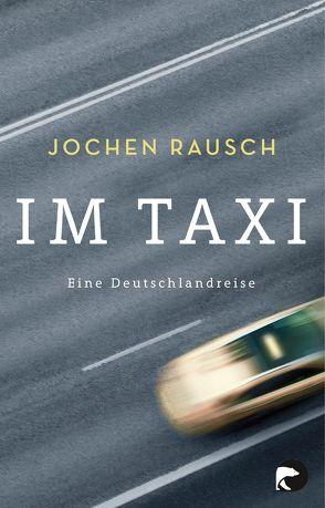 Im Taxi von Rausch,  Jochen