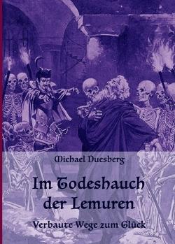 IM TODESHAUCH DER LEMUREN von Duesberg,  Michael