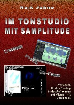 Im Tonstudio mit Samplitude von Johne,  Raik
