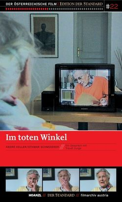 Im toten Winkel von Heller,  André, Schmiderer,  Othmar