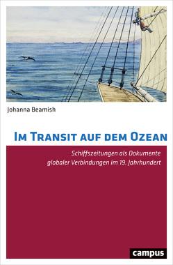 Im Transit auf dem Ozean von Beamish,  Johanna