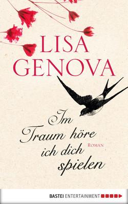 Im Traum höre ich dich spielen von Genova,  Lisa