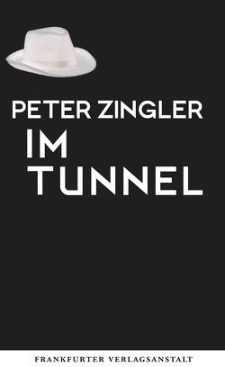Im Tunnel von Zingler,  Peter