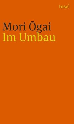 Im Umbau von Mori,  Ogai, Schamoni,  Wolfgang