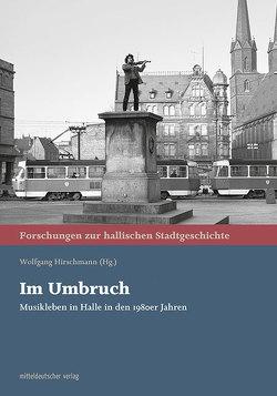 Im Umbruch von Hirschmann,  Wolfgang