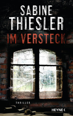 Im Versteck von Thiesler,  Sabine