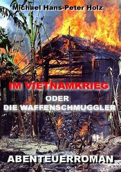 Im Vietnamkrieg von Holz,  Michael