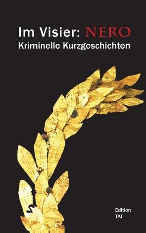 Im Visier: Nero von Trierer Autoren Treff