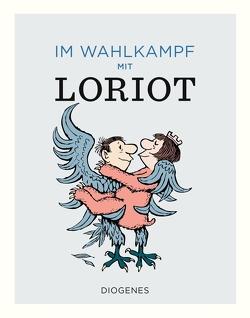 Im Wahlkampf mit Loriot von Loriot