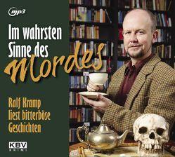 Im wahrsten Sinne des Mordes von Kramp,  Ralf