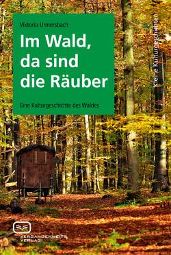 Im Wald, da sind die Räuber von Urmersbach,  Viktoria