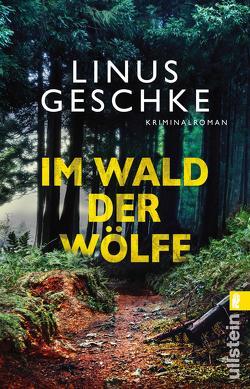 Im Wald der Wölfe von Geschke,  Linus