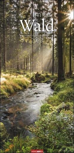 Im Wald Kalender 2022 von Weingarten